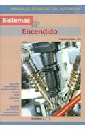 Papel SISTEMAS DE ENCENDIDO (MANUALES TECNICOS DEL AUTOMOVIL  ) (RUSTICA)