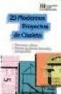 Papel 25 MODERNOS PROYECTOS DE CHALETS (MONOGRAFIAS CEAC DE LA CONSTRUCCION)