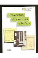 Papel PROYECTOS DE COCINAS Y BAÑOS (MONOGRAFIAS CEAC DE LA CONSTRUCCION)