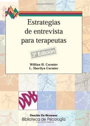 Papel Estrategias De Entrevistas Para Terapeutas : Habilidades Básicas E Intervenciones Cognitivo-Conductu