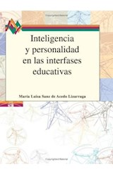 Papel INTELIGENCIA Y PERSONALIDAD EN LAS INTERFASES EDUCATIVAS