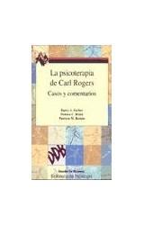 Papel PSICOTERAPIA DE CARL ROGER, LA (CASOS Y COMENTARIOS)