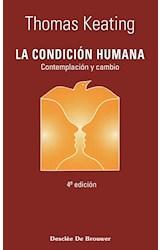 Papel CONDICION HUMANA, LA (CONTEMPLACION Y CAMBIO)