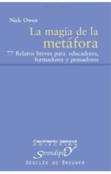 Papel LA MAGIA DE LA METAFORA. 77 RELATOS BREVES PARA EDUCADORES,