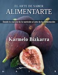 Libro El Arte De Saber Alimentarte