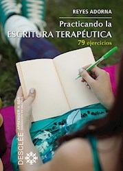 Libro Practicando La Escritura Terapeutica