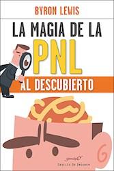 Libro La Magia De La Pnl Al Descubierto