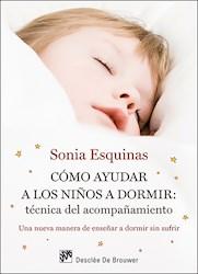 Libro Como Ayudar A Los Niños A Dormir: Tecnica Del A