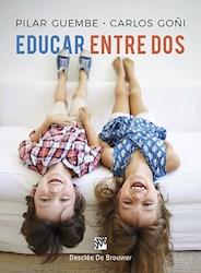 Libro Educar Entre Dos