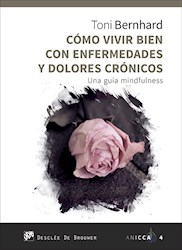 Libro Como Vivir Bien Con Enfermedades Y Dolores Cronic