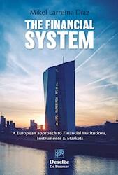 Libro The Financial System. A European Approach To Finan