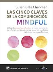 Libro Las Cinco Claves De La Comunicacion Mindful. Util