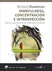 Libro Mindfulness, Concentracion E Introspeccion. Teor