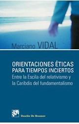 E-book Orientaciones éticas para tiempos inciertos