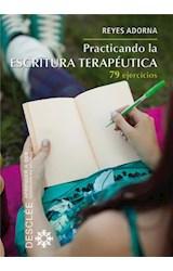 E-book Practicando la escritura terapéutica
