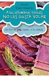 E-book A las alfombras felices no les gusta volar