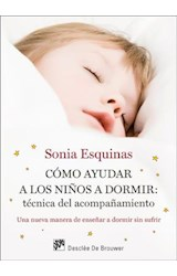 E-book Cómo ayudar a los niños a dormir: Técnica del acompañamiento