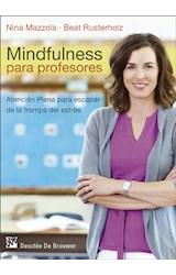 E-book Mindfulness para profesores. Atención plena para escapar de la trampa del estrés