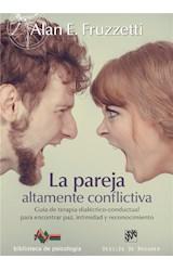 E-book La pareja altamente conflictiva. Guía de terapia dialéctico-conductual para encontrar paz, intimidad y econocimiento