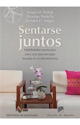 E-book Sentarse juntos. Habilidades esenciales para una psicoterapia basada en el mindfulness
