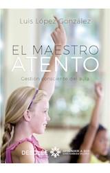E-book El maestro atento. Gestión consciente del aula