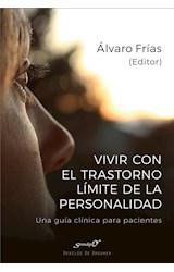 E-book Vivir con el Trastorno Límite de Personalidad. Una guía clínica para pacientes