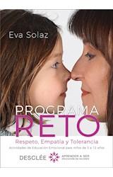 E-book Programa RETO. Respeto, Empatía y Tolerancia. Actividades de Educación Emocional para niños de 3 a 12 años.