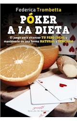 E-book Póker a la dieta. El juego para alcanzar tu peso ideal y mantenerlo de una forma natural y sencilla