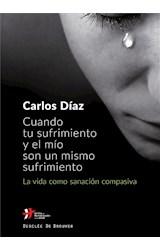 E-book Cuando tu sufrimiento y el mío son un mismo sufrimiento. La vida como sanación compasiva