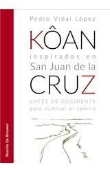 E-book Kôan inspirados en san Juan de la Cruz. Luces de occidente para iluminar el camino