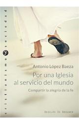 E-book Por una Iglesia al servicio del mundo. Compartir la alegría de la fe
