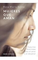 E-book Mujeres que aman. Susurros feministas sobre el amor y el desamor