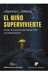 E-book El niño superviviente. Curar el trauma del desarrollo y la disociación