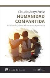 E-book Humanidad compartida. Habitando juntos el momento presente