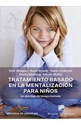 E-book Tratamiento basado en la mentalización para niños. Un abordaje de tiempo limitado