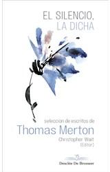 E-book El silencio, la dicha. Selección de escritos de Thomas Merton