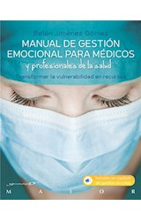 E-book Manual de gestión emocional para médicos y profesionales de la salud. Transformar la vulnerabilidad en recursos