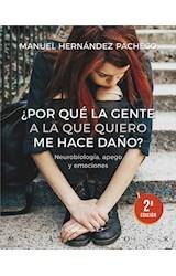 E-book ¿Por qué la gente a la que quiero me hace daño? Neurobiología, apego y emociones