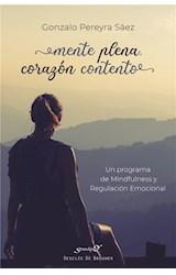 E-book Mente plena, corazón contento. Un programa de Mindfulness y Regulación Emocional