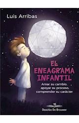E-book El eneagrama infantil. Amar su cambio, apoyar su proceso comprender su carácter