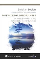 E-book Más allá del mindfulness. Un enfoque directo a la paz, la felicidad y el amor duraderos