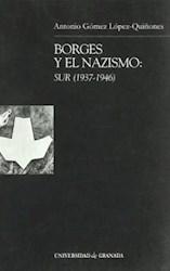 Papel Borges Y El Nazismo : Sur (1937-1946)