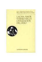 Papel LACAN: AMOR Y DESEO EN LA CIVILIZACION DEL ODIO (R) (2004)