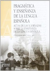 Papel Pragmática Y Enseñanza De La Lengua Española