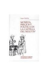 Papel Moneda, precios y política en la Castilla del siglo XV