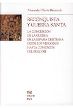 Papel Reconquista Y Guerra Santa