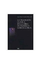 Papel LA TRADICION CLASICA EN LA OBRA DE FEDERICO GARCIA LORCA