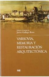 Papel Varsovia : memoria y restauración arquitectónica
