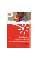 Papel Globalización y territorios indígenas