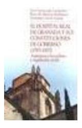 Papel El Hospital Real de Granada y sus constituciones de gobierno (1593-1857)